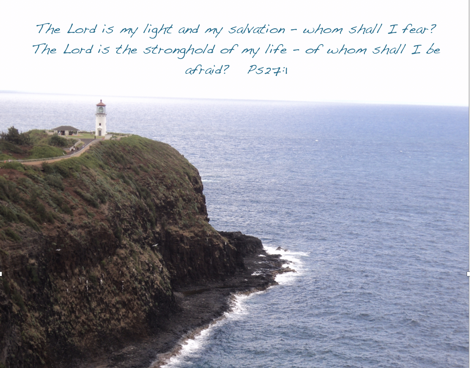 "Psalm 27:1, ""Kilauea Lighthouse, Kauai"", © 2014 by www.ReadPsalm119.com"